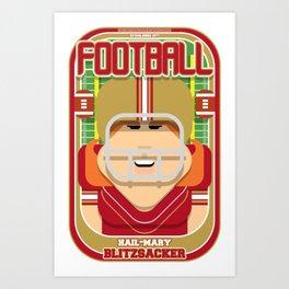 American Football Red and Gold - Hail-Mary Blitzsacker - Jacqui version Art Print