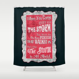 Lab no. 4 storm will change you life Shower Curtain