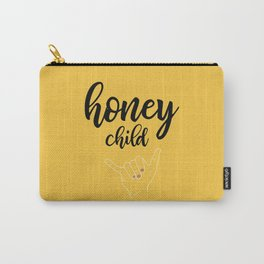 Honey child Carry-All Pouch