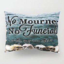 No Mourners - Black Pillow Sham