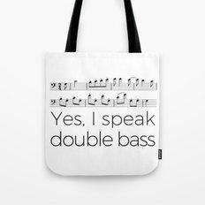 Yes, I speak double bass (white) Tote Bag
