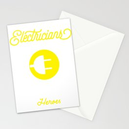 Electrician Gift Electrical Funny Engineers Need Heroes Too Product Stationery Cards