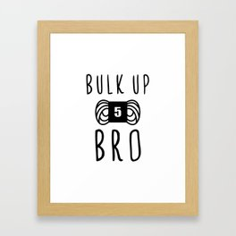 bulk up bro funny yarn knit crochet Framed Art Print