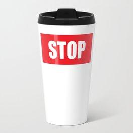 Stop Wondering Start Making Motivational T-Shirt Travel Mug