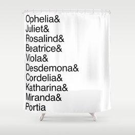 Shakespeare's Heroines / Women of Shakespeare Shower Curtain