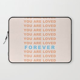 You Are Loved Forever Romans 8:38-39 Laptop Sleeve