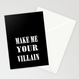 Make Me Your Villain Stationery Cards
