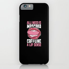 Coffee - Mascara Caffeine And Lip Sense iPhone Case