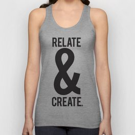Relate & Create Unisex Tank Top