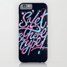 So, let there be type Slim Case iPhone 6s
