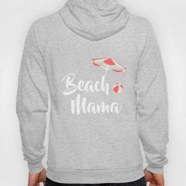 Beach Mama Vacation Tropical Cruise Retiree T-Shirt Hoody