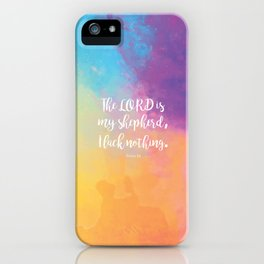 Psalm 23, The Lord is my Shepherd Bible Quote iPhone Case