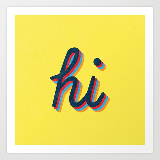 Hi - yellow version Art Print