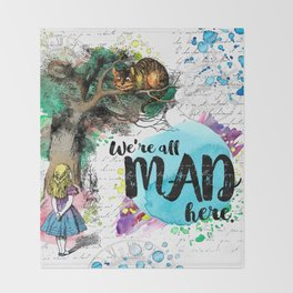 Alice in Wonderland - We're All Mad Here Throw Blanket