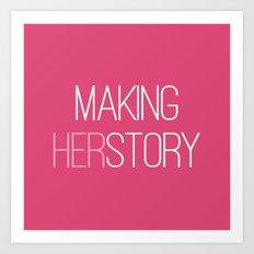 Making HERstory Art Print