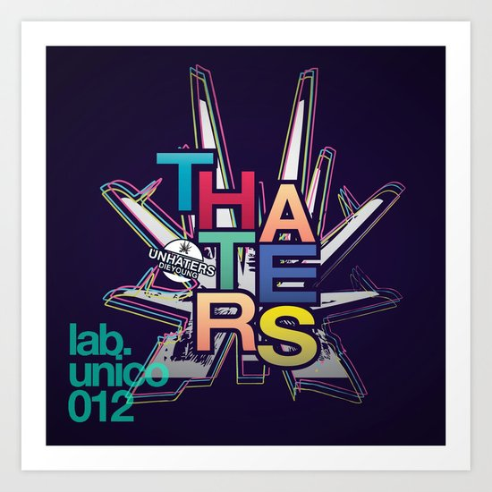 """""""theHaters"""" Art Print"""