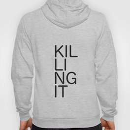 Killing It 1 Hoody