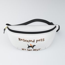 Rescued Pets are the Best Fanny Pack