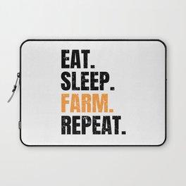 Eat Sleep Farm Repeat Farmer Farming Laptop Sleeve