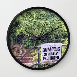 Dumping Prohibited Wall Clock
