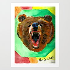This is a bear Art Print