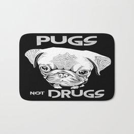Pugs not Drugs Bath Mat