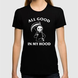 All Good In My Hood T-shirt