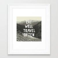 eat well travel often Framed Art Prints featuring EAT WELL TRAVEL OFTEN by Josep Moya Cochran