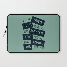 Lab No. 4 Ever Tried Samuel Beckett Motivational Quotes Laptop Sleeve