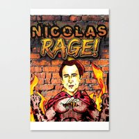 nicolas cage Canvas Prints featuring Nicolas Rage by Butt Ugly Co