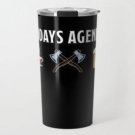 Funny Axe throwing Gift for Axe Thrower Travel Mug