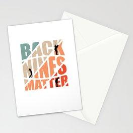 Back Nines Matter for a Golfer Stationery Cards