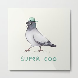 Super Coo Metal Print