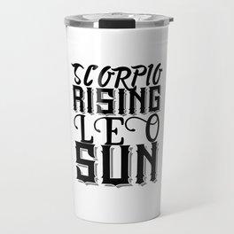 Scorpio Rising Leo Sun Travel Mug