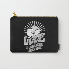 Love is a Universal Language Quote Carry-All Pouch