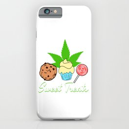 """A Nice Cannabis Tee For High Persons """"Sweet treats"""" Cookie Cupcake Lollipop T-shirt Design Smoking iPhone Case"""