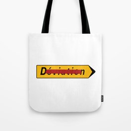 Deviation Road Sign Tote Bag