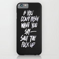Mean Slim Case iPhone 6s
