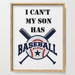 I Can't My Son Has Baseball Gift Mom Dad Funny Serving Tray