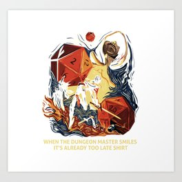 When the DM smiles it's already too late D20 RPG Art Print