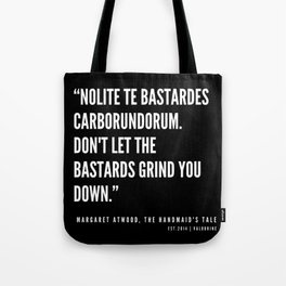 3  | The Handmaid's Tale Quote Series  | 190610 Tote Bag