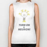 onward Biker Tanks featuring Turn On a Neuron by Bill Nihilist
