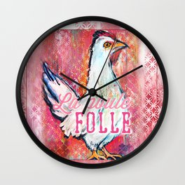 La Poule Folle (The Mad Hen) Wall Clock