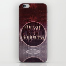 music is my happiness   music theme iPhone Skin