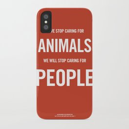 If we stop caring for animals iPhone Case