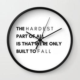 hardest part Wall Clock
