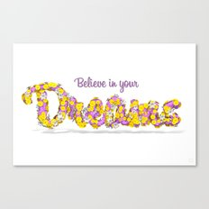 Believe in your dreams Art Print Canvas Print