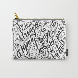 She Laughs without Fear Carry-All Pouch