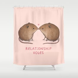 Relationship Voles Shower Curtain