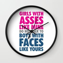 Girls With Asses Like Mine Funny Crude T-shirt Wall Clock
